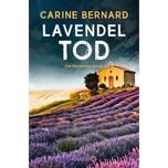 Lavendel-Tod Bernard, Carine Droemer/Knaur