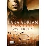 Gesandte des Zwielichts Adrian, Lara LYX