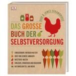 Das große Buch der Selbstversorgung Strawbridge, Dick; Strawbridge, James Dorling Kindersley