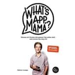 What's App, Mama? Campe, Robert Eden Books