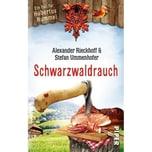 Schwarzwaldrauch Rieckhoff, Alexander; Ummenhofer, Stefan Piper
