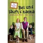Bei uns läuft's kacka Imhof, Peter; Imhof, Eva mvg Verlag
