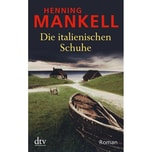 Die italienischen Schuhe Mankell, Henning DTV