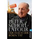 Der Fluch der bösen Tat Scholl-Latour, Peter Ullstein TB