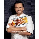Grill den Henssler - Das Kochbuch Henssler, Steffen Gräfe & Unzer