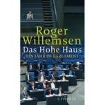 Das Hohe Haus Willemsen, Roger S.Fischer Verlag GmbH