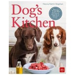 Dog's Kitchen Stephan, Hanna Katrin BLV Buchverlag
