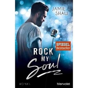 Rock my Soul Shaw, Jamie Blanvalet