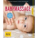 Babymassage Voormann, Christina; Dandekar, Govin Gräfe & Unzer