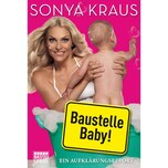 Baustelle Baby Kraus, Sonya Bastei Lübbe