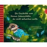 Die Geschichte vom kleinen Siebenschläfer, der nicht aufwachen wollte Bohlmann, Sabine; Schoene, Kerstin Thienemann in der Thienemann-Esslinger Verlag GmbH