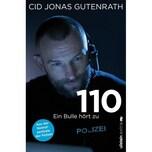 110 - Ein Bulle hört zu Gutenrath, Cid J. Ullstein Extra