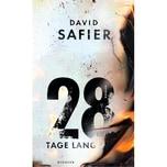 28 Tage lang Safier, David Kindler