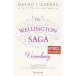 Die Wellington-Saga - Versuchung Figueras, Nacho; Whitman, Jessica Blanvalet