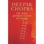 Die sieben geistigen Gesetze des Erfolgs Chopra, Deepak Ullstein TB