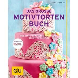 Das große Motivtortenbuch Schumann, Sandra Gräfe & Unzer
