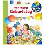 Wieso? Weshalb? Warum? junior: Wir feiern Geburtstag (Band 27) Droop, Constanza Ravensburger Verlag