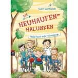 Die Heuhaufen-Halunken - Volle Faust aufs Hühnerauge Gerhardt, Sven cbj