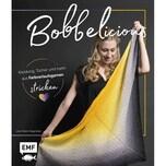 BOBBELicious - Kleidung, Tücher und mehr mit Farbverlaufsgarnen stricken Hegenbart, Julia-Maria EMF Edition Michael Fischer