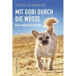 Mit Gobi durch die Wüste Leonard, Dion HarperCollins Hamburg