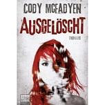 Ausgelöscht McFadyen, Cody Bastei Lübbe