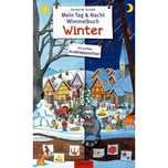Mein Tag & Nacht Wimmelbuch. Winter Schuld, Kerstin M. Oetinger