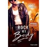 Rock my Body Shaw, Jamie Blanvalet