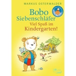 Bobo Siebenschläfer - Viel Spaß im Kindergarten! Osterwalder, Markus Rowohlt TB.