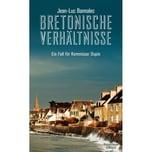 Bretonische Verhältnisse Bannalec, Jean-Luc Kiepenheuer & Witsch