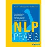 NLP Praxis Schweppe, Ronald P.; Schwarz, Aljoscha A. Südwest