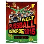 Welt-Fußball-Rekorde 2015 ars edition