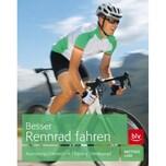 Besser Rennrad fahren Laar, Matthias BLV Buchverlag