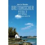 Bretonischer Stolz Bannalec, Jean-Luc Kiepenheuer & Witsch