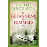 Der Gefangene des Himmels Ruiz Zafón, Carlos FISCHER Taschenbuch