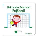 Mein erstes Buch vom Fußball ars edition