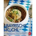 Bayrische Kuchl Horn, Erna BLV Buchverlag