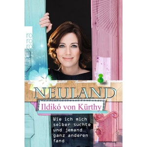 Neuland Kürthy, Ildikó von Rowohlt TB.