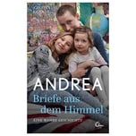 Andrea - Briefe aus dem Himmel Kehr, Karsten Eden Books