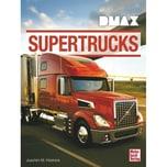 DMAX Supertrucks Köstnick, Joachim M. Motorbuch Verlag