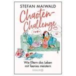 Chaoten-Challenge Maiwald, Stefan Droemer/Knaur