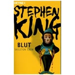 Blut - Skeleton Crew King, Stephen Heyne