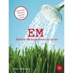 EM - Effektive Mikroorganismen im Garten Zwermann, Karin BLV Buchverlag