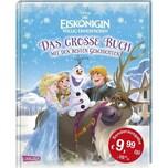 Die Eiskönigin - völlig unverfroren - Das große Buch mit den besten Geschichten Disney, Walt Carlsen