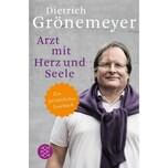 Arzt mit Herz und Seele Grönemeyer, Dietrich FISCHER Taschenbuch