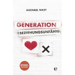 Generation Beziehungsunfähig Nast, Michael Edel Germany GmbH