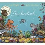 Flunkerfisch Scheffler, Axel; Donaldson, Julia Beltz