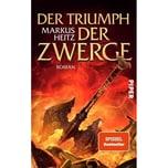 Der Triumph der Zwerge Heitz, Markus Piper