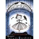Amalia von Flatter - Vampire tanzen nicht mit Feen Anderson, Laura Ellen Schneiderbuch