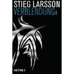 Verblendung Larsson, Stieg Heyne