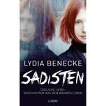 Sadisten Benecke, Lydia Ehrenwirth
